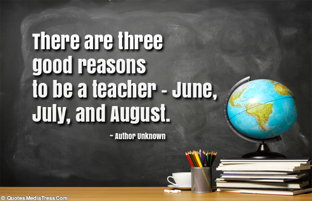 Back to School Quotes , There are three good reasons