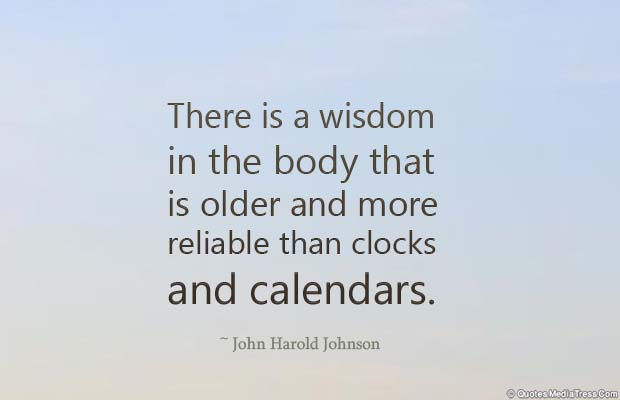Body Quotes , Quotes About Body , There is a wisdom in the body that