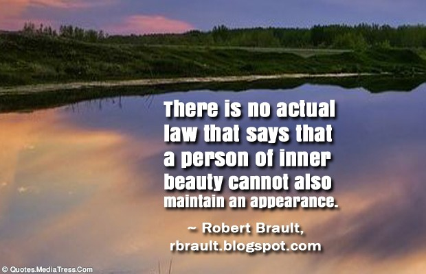 Short Quotes , There is no actual law that says that a person