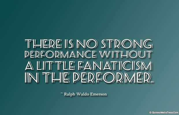 Short Quotes , There is no strong performance