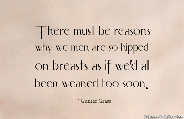 Breastfeeding Quotes , There must be reasons why we men