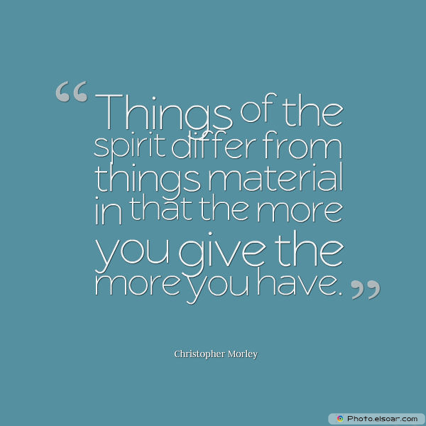 Things of the spirit differ from things