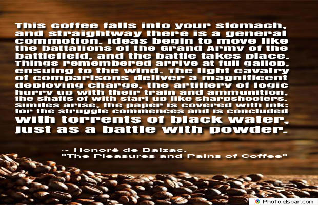 Quotes About Coffee , Coffee Quotes , This coffee falls into your stomach