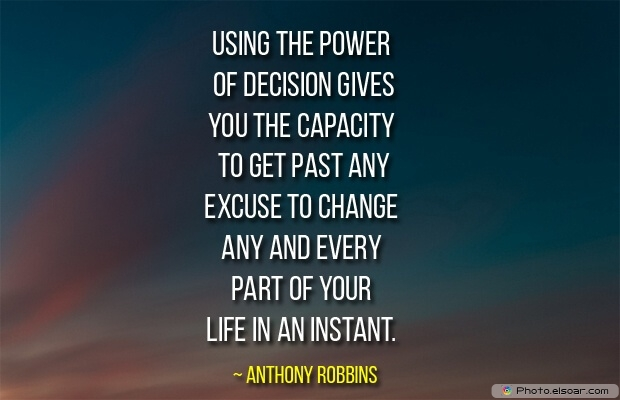 Quotes About Decisions, Quotations, Life, Anthony Robbins