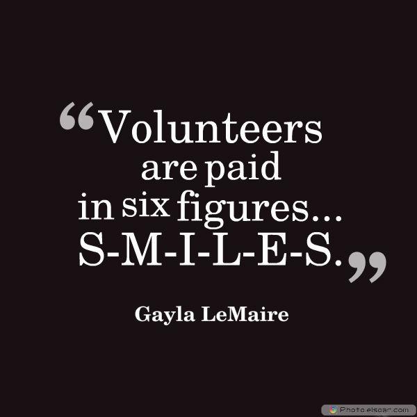 Volunteers are paid in six figures