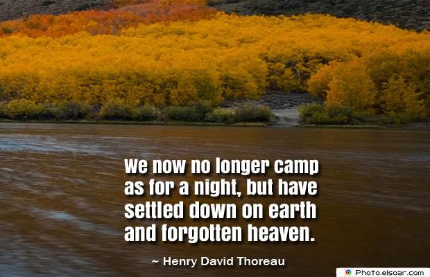 We now no longer camp