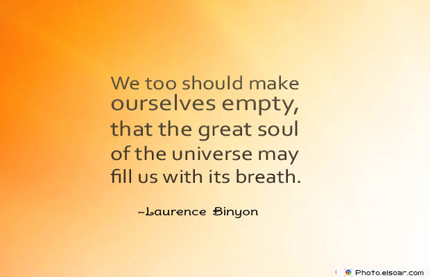 Breathing Quotes , We too should make ourselves