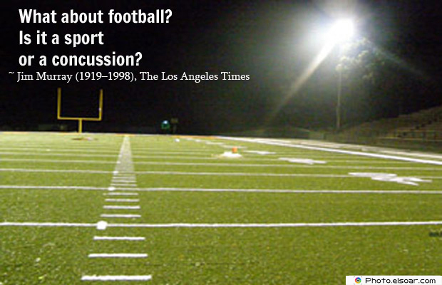 Super Bowl Quotes , What about football