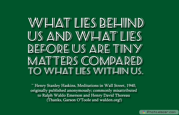 Dare To Be Great , Motivational Quotes, Inspirational Sayings , What lies behind us and what lies before us are tiny matters