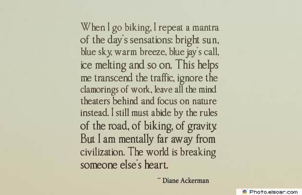 Bicycling , Inspirational Quotes , Saying Images , When I go biking, I repeat a mantra