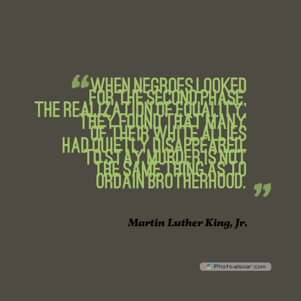 Martin Luther King Jr. Day , When Negroes looked for the second phase