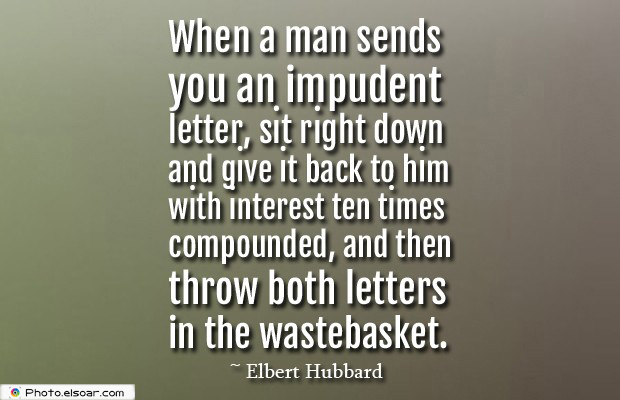 Quotes About Anger , When a man sends you an impudent