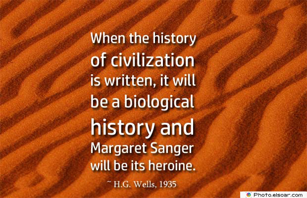 Short Strong Quotes , When the history of civilization is written