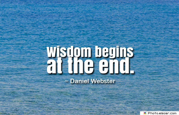 Quotes About Chakras , Wisdom begins at the end