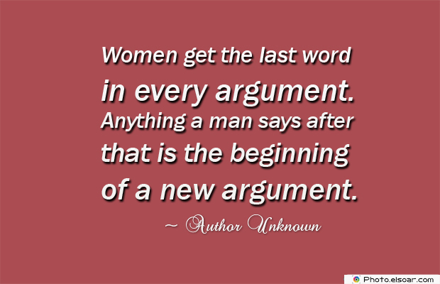 Women's Greetings , Women get the last word in every argument
