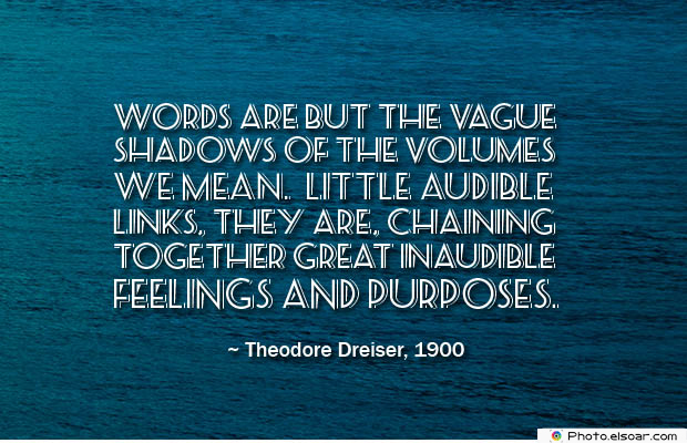 Quotes About Chakras , Words are but the vague shadows