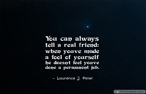Best Friends Forever , You can always tell a real friend; when you've made