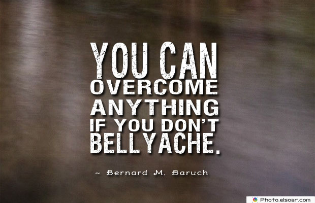 Short Quotes , You can overcome anything