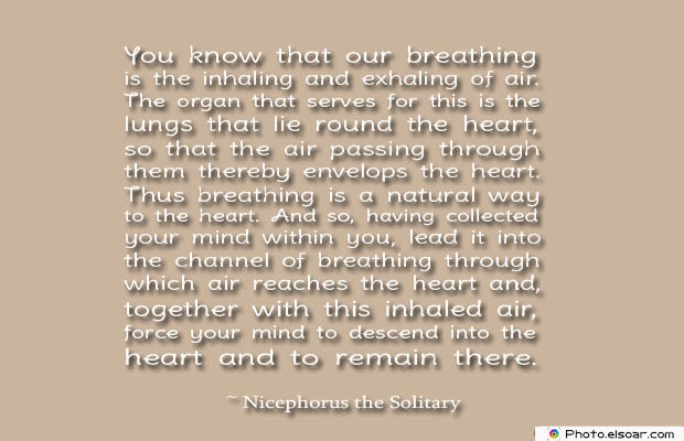 Breathing Quotes , You know that our breathing