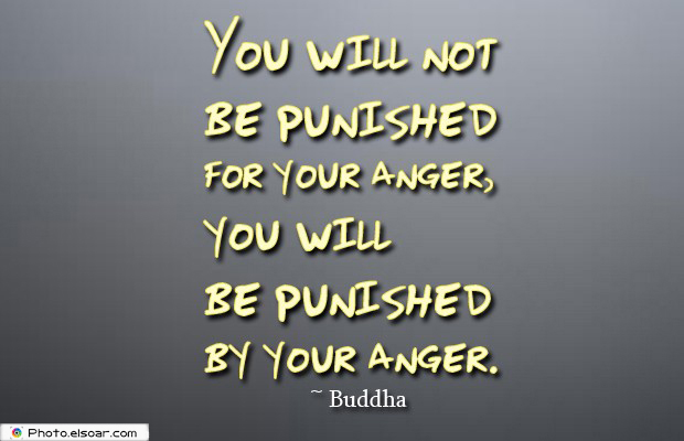 Quotes About Anger , You will not be punished