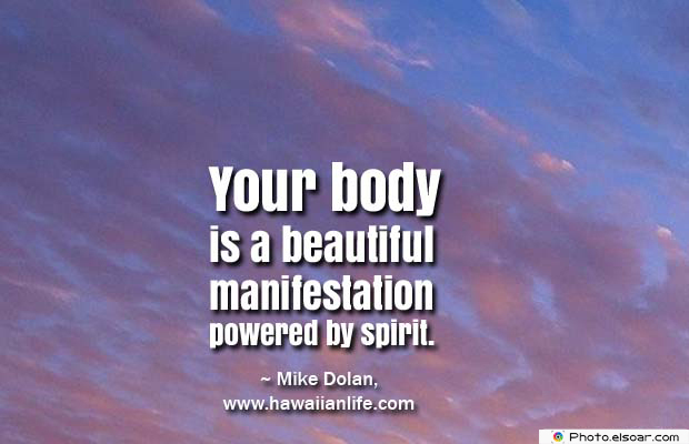 Body Quotes , Quotes About Body , Your body is a beautiful manifestation